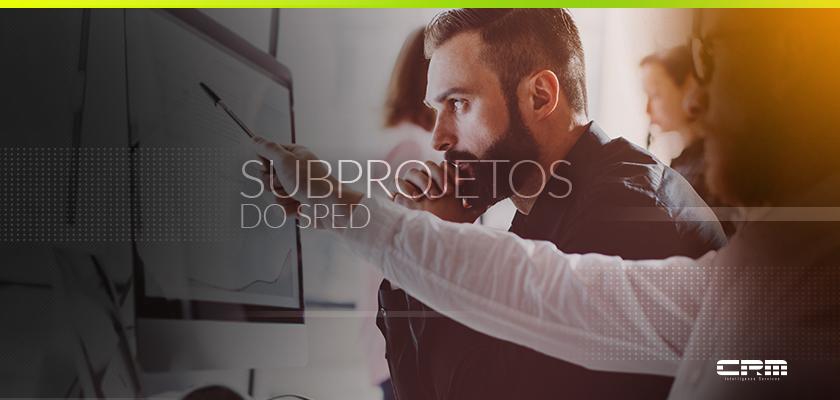 subprojetos do sped