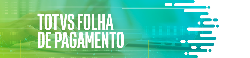 TOTVS Folha de Pagamento no release 12.1.27
