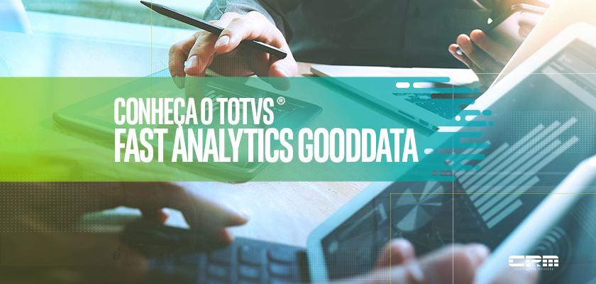 totvs fast analytics gooddata