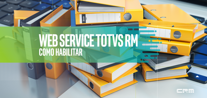 Web Service TOTVS RM