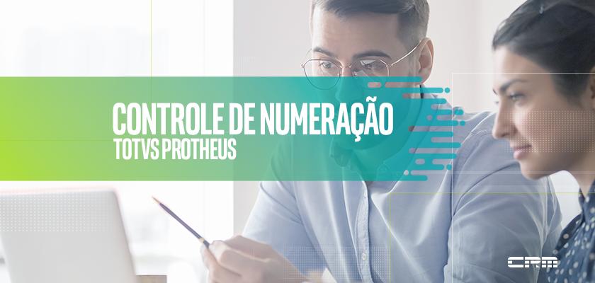 controle de numeração Protheus