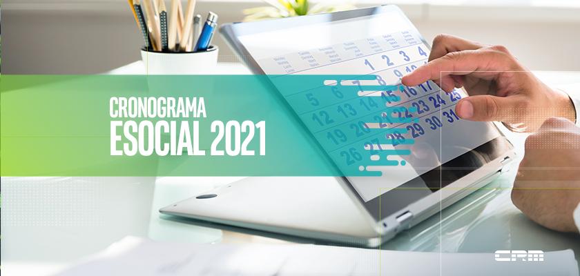 Cronograma eSocial 2021