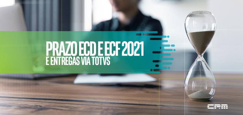 prazo ecd e ecf 2021