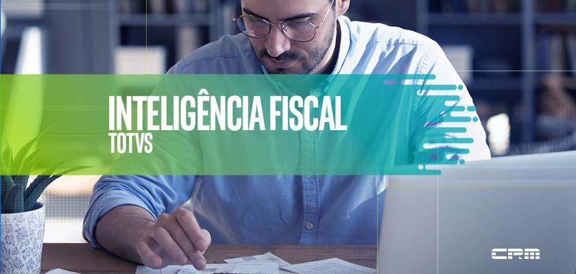TOTVS Inteligência Fiscal